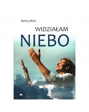 Betty Malz - Widziałam Niebo