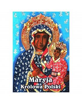 Maryja Królowa Polski....