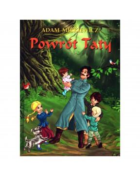 Adam Mickiewicz - Powrót taty