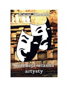Marian Miszalski - Kolekcja...