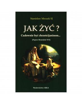 Stanisław Mrozek SJ - Jak...