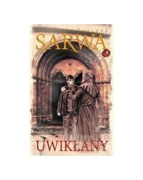 Andrzej Sarwa - Uwikłany