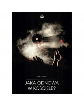 Piotr Nowak - Jaka odnowa w...