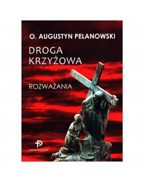 Augustyn Pelanowski - Droga...