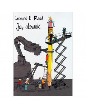 Leonard Read - Ja, ołówek