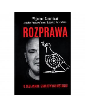 Wojciech Sumliński - Rozprawa