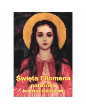 Święta Filomena - patronka...