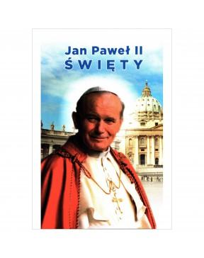 Jan Paweł II Święty....