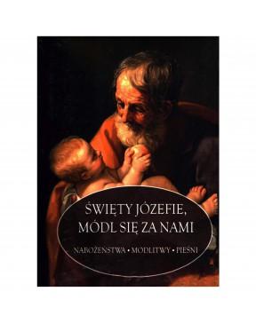 Święty Józefie, módl się za...