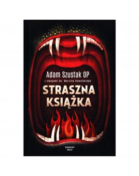 Adam Szustak OP - Straszna...