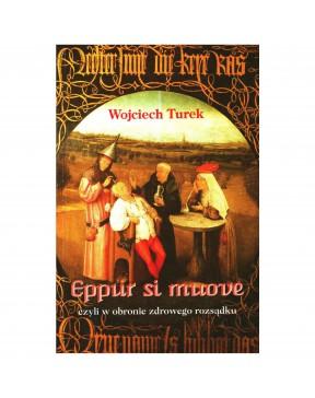 Wojciech Turek - Eppur si...
