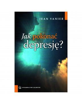 Jean Vanier - Jak pokonać...