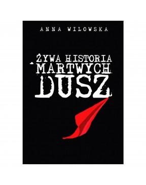 Anna Wilowska - Żywa...