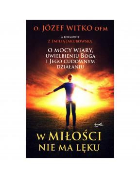 Józef Witko OFM - W miłości...