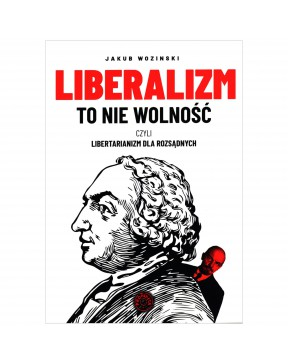 Jakub Wozinski - Liberalizm...