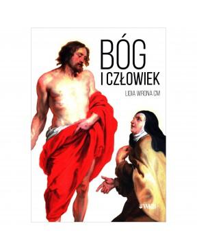 Lidia Wrona CM - Bóg i...
