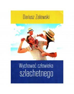 Dariusz Zalewski - Wychować...