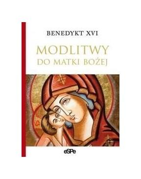 Benedykt XVI - Modlitwy do...