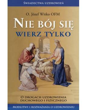 o. Józef Witko OFM - Nie...