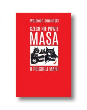 Wojciech Sumliński - Czego...