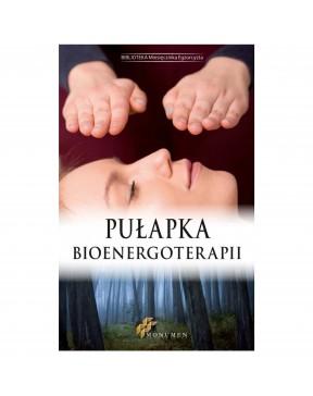 Pułapka Bioenergoterapii