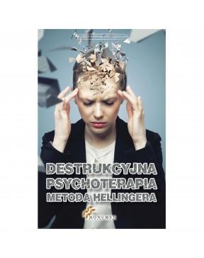Destrukcyjna psychoterapia...