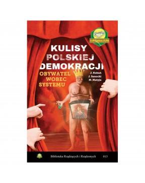 Kulisy polskiej demokracji....