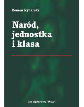 Roman Rybarski - Naród,...