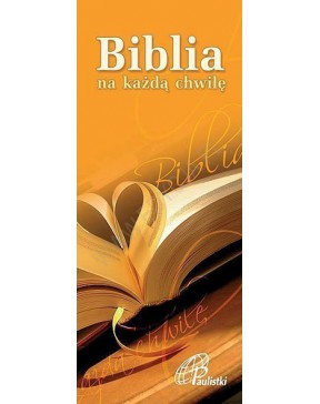 Biblia na każdą chwilę