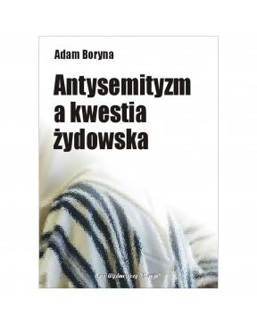 Adam Boryna - Antysemityzm...