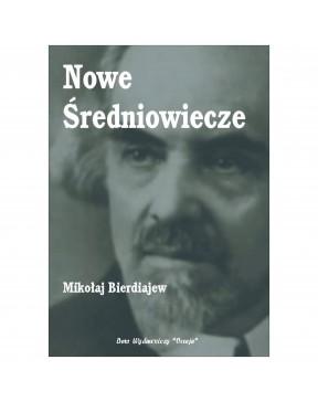 Mikołaj Bierdiajew - Nowe...