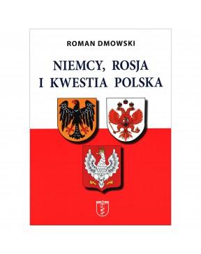 Roman Dmowski - Niemcy,...