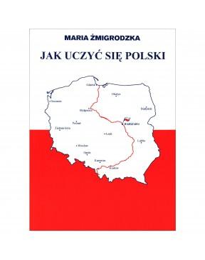 Maria Żmigrodzka - Jak...