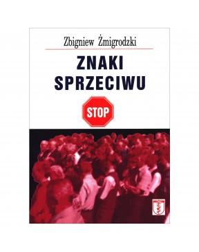 Zbigniew Żmigrodzki - Znaki...