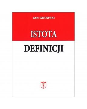 Jan Gdowski - Istota definicji