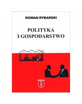Roman Rybarski - Polityka i...