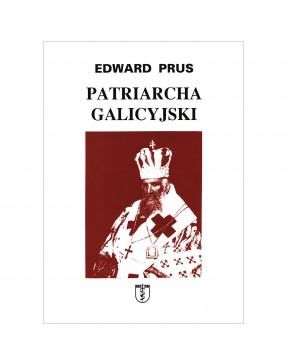 Edward Prus - Patriarcha...