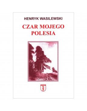 Henryk Wasilewski - Czar...