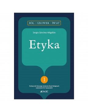 Etyka - Seria: Bóg,...