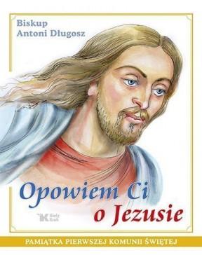 Bp Antoni Długosz - Opowiem...