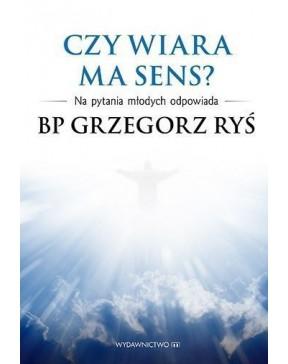 Bp Grzegorz Ryś - Czy wiara...