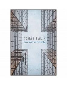 Tomáš Halik - Czas pustych...