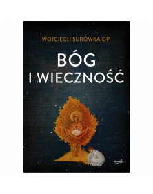 Wojciech Surówka OP - Bóg i...