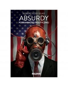 Robert Kościelny - Absurdy...