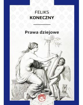 Feliks Koneczny - Prawa...