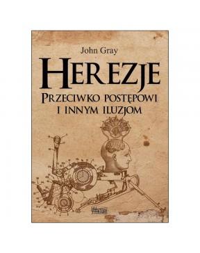 John Grey - Herezje....