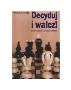 Dariusz Zalewski - Decyduj...