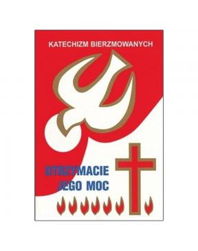 Katechizm bierzmowanych....