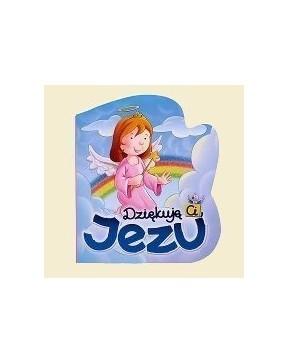 Dziękuję Ci, Jezu
