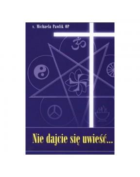 S. Michaela Pawlik OP - Nie...